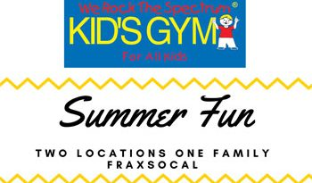 Summer Fun – Kids' Gym. Two Locations, One Family – FraxSoCal